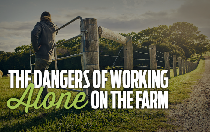 The Dangers of Working Alone on the Farm