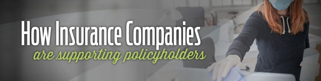 How Insurance Companies Are Supporting Policyholders