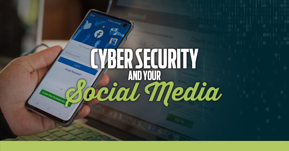 Cyber Security and your social media