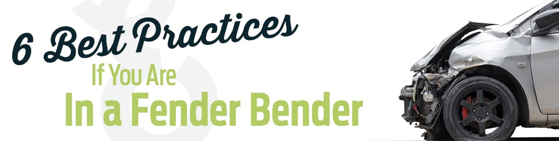 6 Best Practices if You're in a Fender Bender