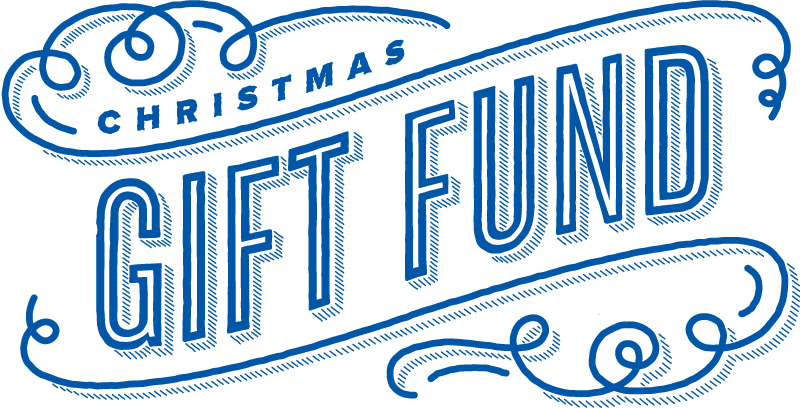 Christmas Gift Fund