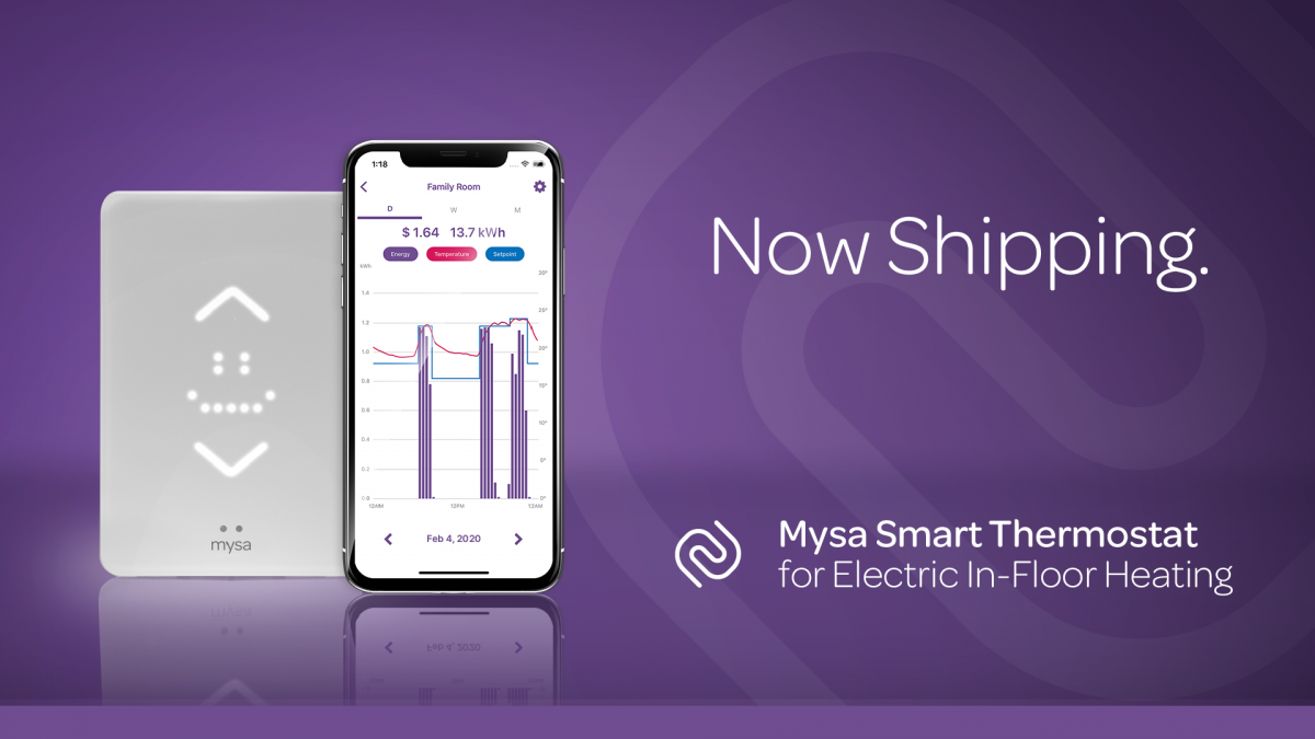 Mysa Smart Thermostats Launches New Smart-Home Product Mysa for Electric In-Floor Heating