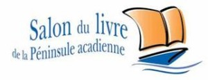Le 8e Salon du livre de la Péninsule acadienne