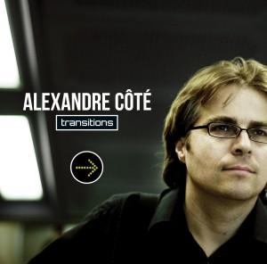 Transitions le cd d'Alexandre Côté