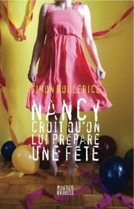 Nancy croit qu'on lui prépare une fête