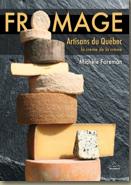 FROMAGES Artisans du Québec, la crème de la crème