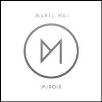 Miroir de Marie-Mai: #1 des ventes francophones