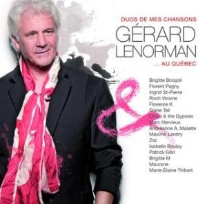 Gérard Lenorman - Duos de mes chansons...au Québec