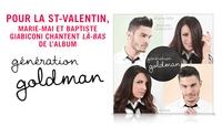 Là-bas Deuxième extrait de Génération Goldman Marie-Mai en duo avec Baptiste Giabiconi!