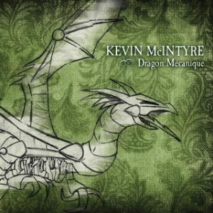 Kevin McIntyre - Dragon Mécanique