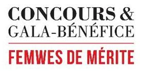 Concours & Gala -Bénéfice - Femmes de Mérite