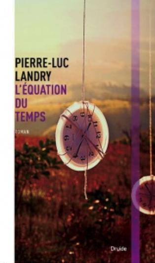 L'équation du temps - Éd. Druide (photo : courtoisie)