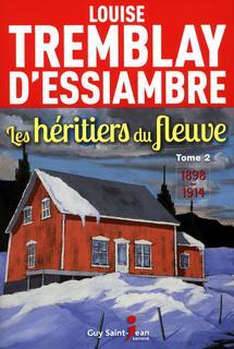 Les héritiers du fleuve, tome 2 1898-1914