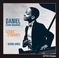 SCÈNES D'ENFANTS de Daniel Clarke Bouchard avec Oliver Jones