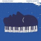 Martin Lizotte - Pianolitudes