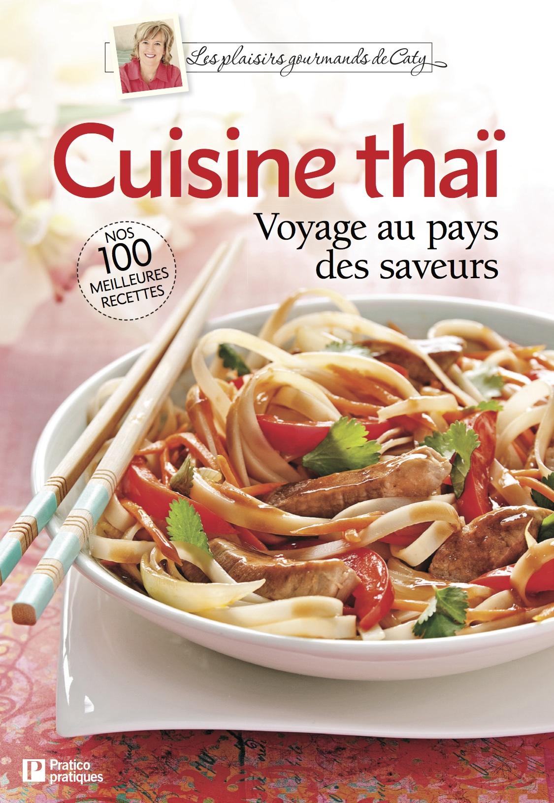 Les plaisirs gourmands de Caty Cuisine thaï