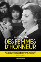 Lise Payette Des femmes d'honneur © photo: courtoisie