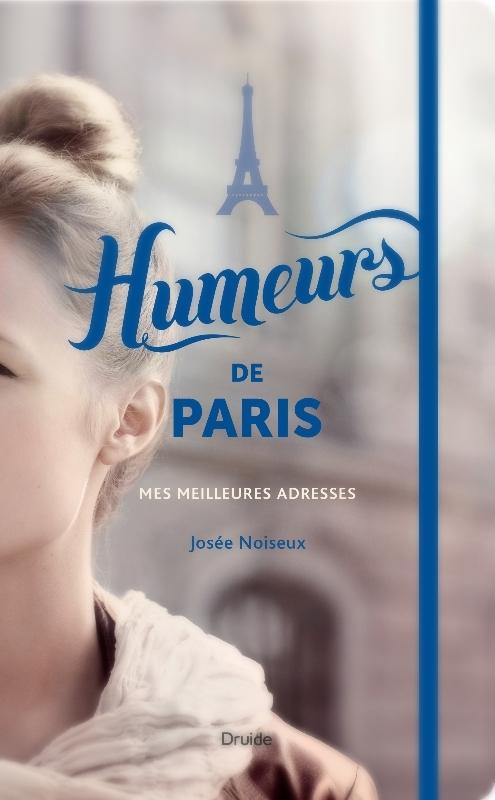 Josée Noiseux Humeurs de Paris © photo: courtoisie