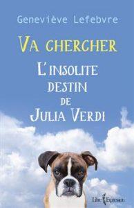 Geneviève Lefèbvre Va chercher © photo: courtoisie