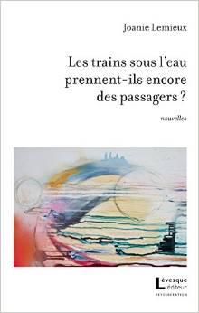 Joanie Lemieux Les trains sous l'eau prennent-ils encore des passagers ? © photo: courtoisie