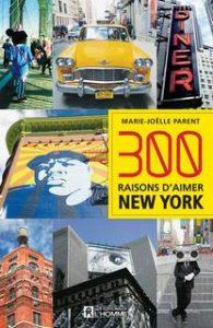 300 Raisons d'aimer New-York