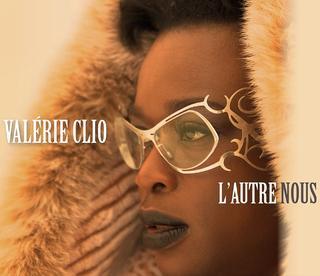 Valérie Clio - L'autre nous