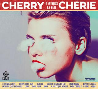 Cherry  Chérie- J'entends la bête