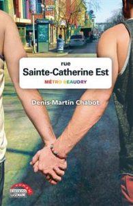 Rue Sainte-Catherine Est Métro Beaudry de Denis-Martin Chabot
