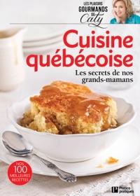 Les plaisirs de Caty Cuisine québécoise