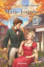 Chroniques de Chambly tome 3, Marie-Josèphe Bédard