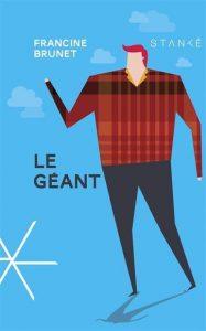 Francine Brunet Le géant © photo: courtoisie