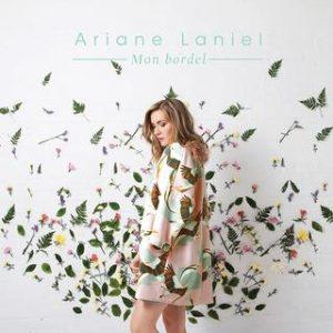 Ariane Laniel - Mon bordel