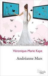 Véronique-Marie Kaye Andréanne Mars © : courtoisie