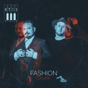 otis-stacks-fashion-drunk