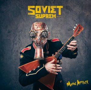soviet-suprem-nouvel-album-marx-attack