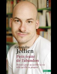 alexandre-jollien-petit-traite-de-l-abandon