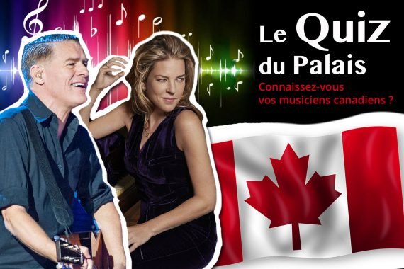 Les artistes et chansons du Canada en 15 questions