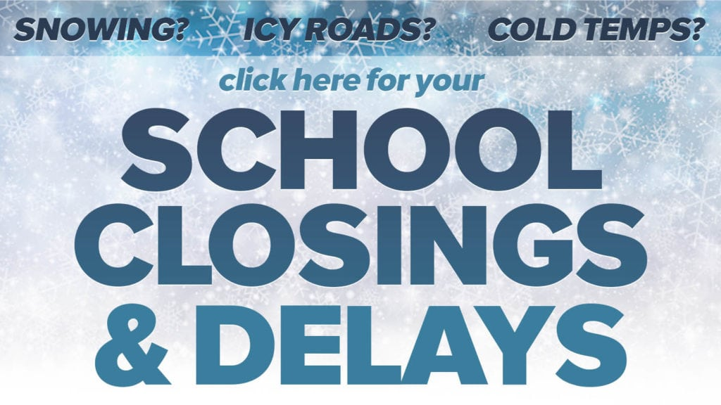 Closings and Delays - WXOW