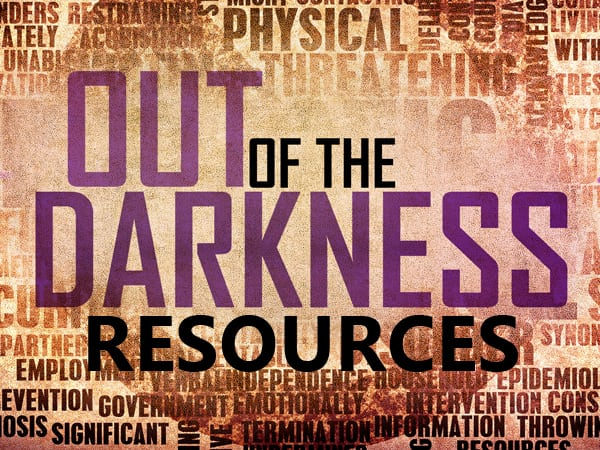 Out of the Darkness Resources