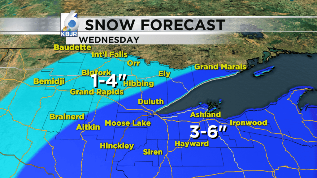Clear Tuesday, Snow comes in Wednesday.