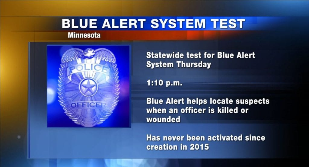 Minnesota statewide Blue Alert System test scheduled for Thursday afternoon