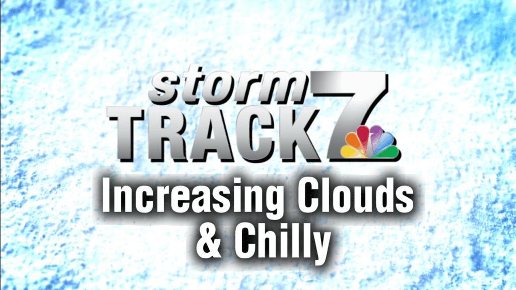 TRACKING: Increasing clouds & cold