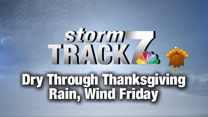TRACKING: Dry Through Thanksgiving, Wet Through the Weekend.