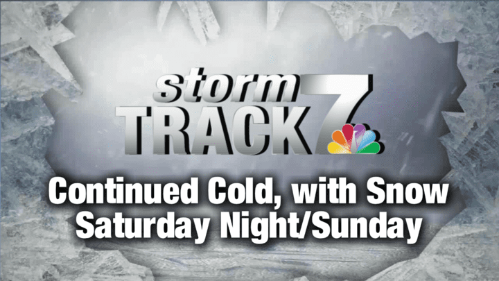 TRACKING: Cold Today, Snow Saturday Night/Sunday
