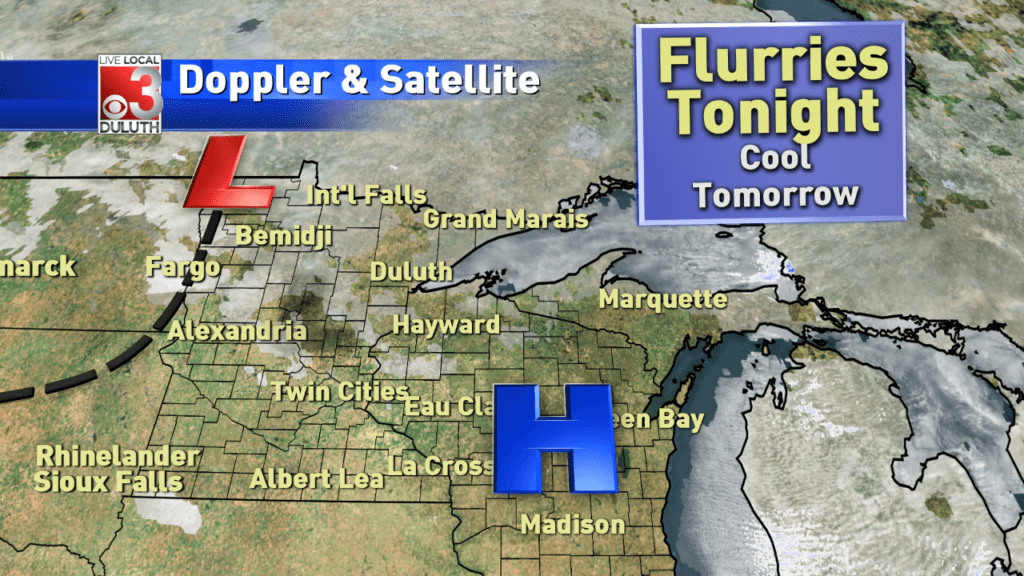 Flurries may pop up Monday night and temps may stay down the