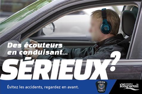 Des écouteurs en conduisant... Sérieux?