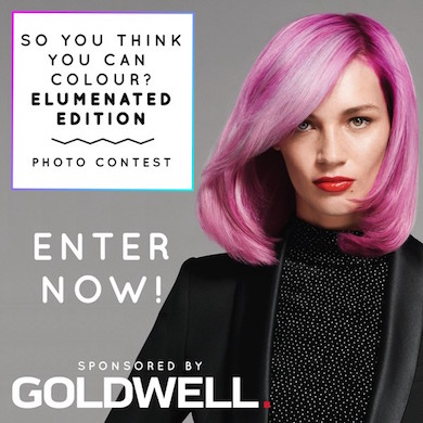 "Our ""So You Think You Can Colour?"" with Goldwell Contest!"