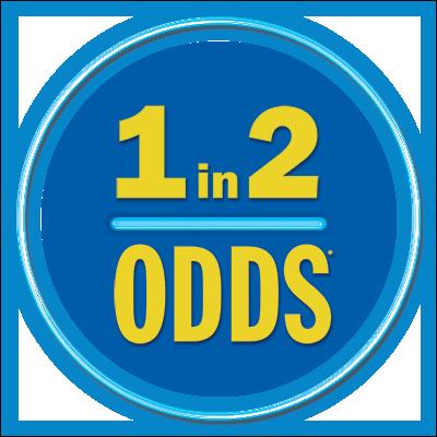1 IN 2 ODDS