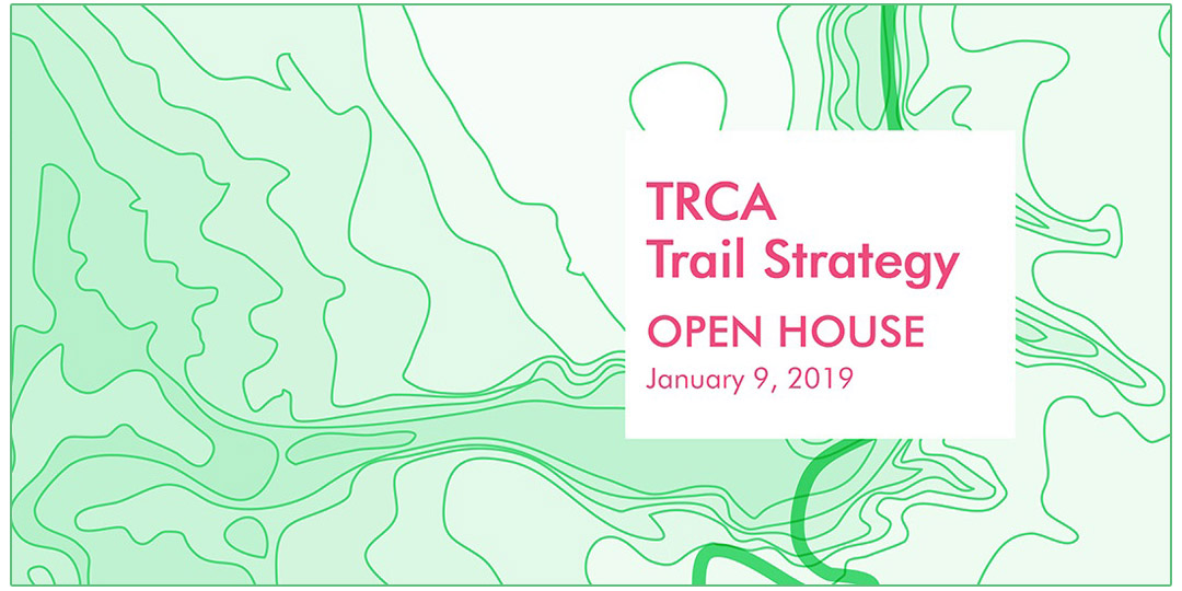 TRCA Trail Strategy Open House banner