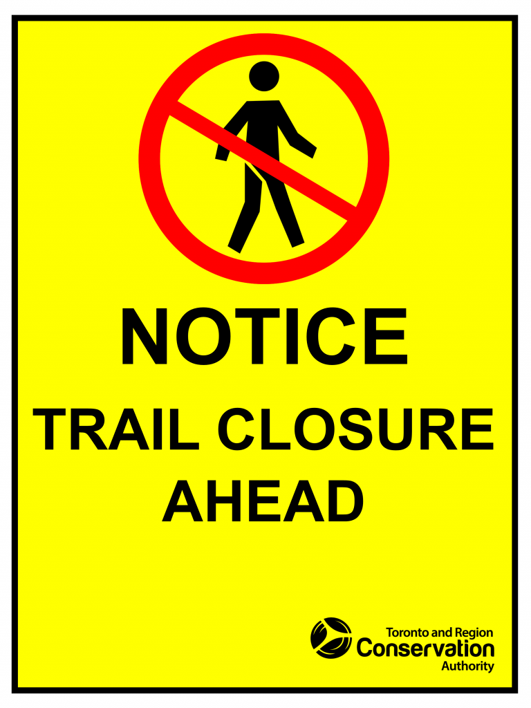 Notice of trail closure sign